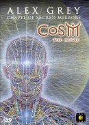 Alex Grey and the Chapel of Sacred Mirrors: CoSM the Movie